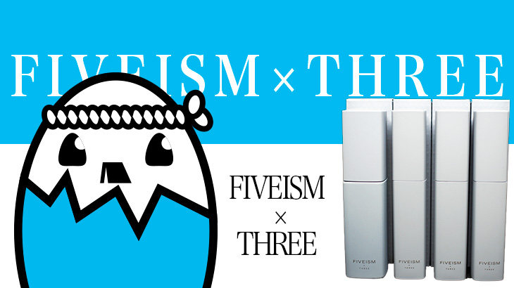 FIVEISM×THREE